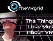 What I Love About VR!!!