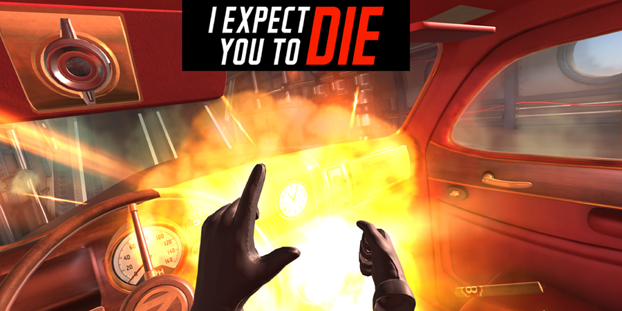 e01b904c82d0 I Expect You to Die - THE VR GRID