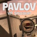 Pavlov VR(Early Access)