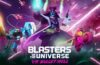 Blasters of the Universe giveaway!!!