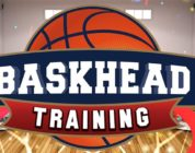 Baskhead Training