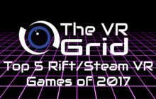 David's Top 5 Rift/Steam VR Titles!