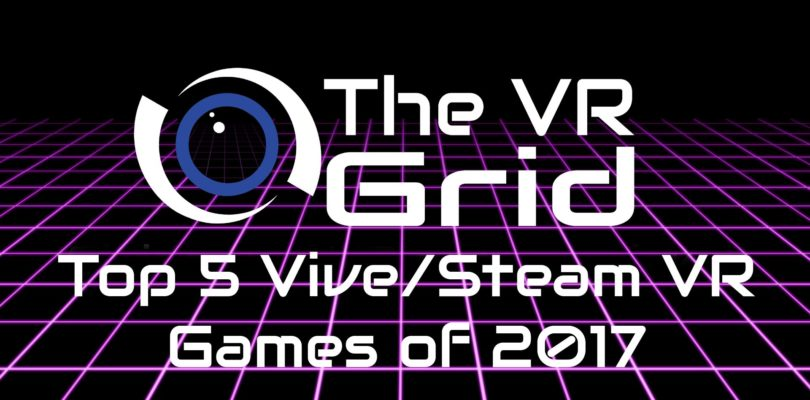 Dan's Top HTC Vive Games of 2017