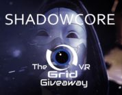 Shadowcore Steam VR Giveaway