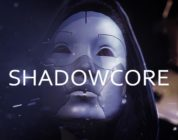 Shadowcore (Early Access)