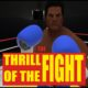 The Thrill of the Fight (Early Access)