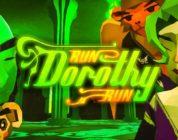Run Dorothy Run