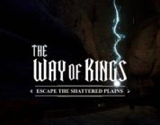 The Way of Kings: Escape the Shattered Plains
