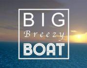 Big Breezy Boat
