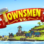 Townsmen VR (Early Access)