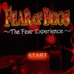 Fear of Bugs – The Fear Experience