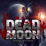 Dead Moon – Revenge on Phobos
