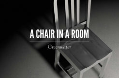 A Chair in a Room: Greenwater