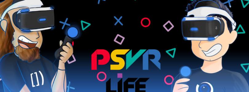 The PSVRlife Podcast