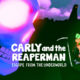 Carly and the Reaperman – Escape from the Underworld