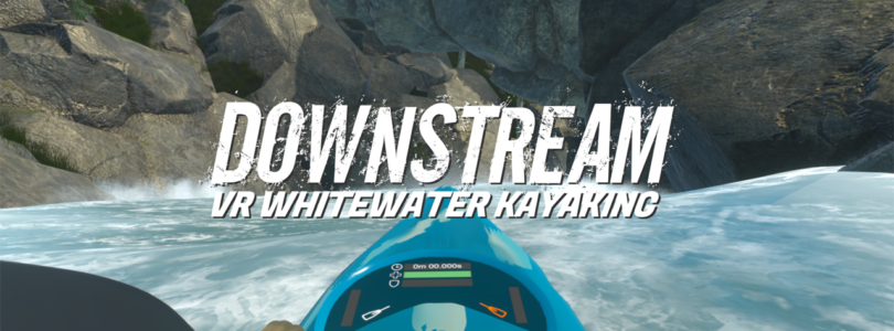 DownStream VR Whitewater Kayaking