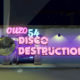 Disco Destruction