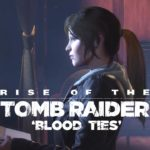 Rise of the Tomb Raider: Blood Ties (VR DLC)