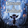 Gnomes & Goblins