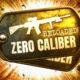 Zero Caliber: Reloaded