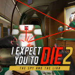 I Expect You to Die 2: The Spy & The Liar